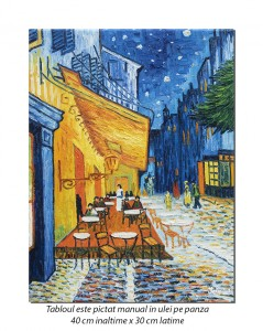 The Cafe Terrace - 40x30cm ulei pe panza, repro Vincent van Gogh, Magistral!